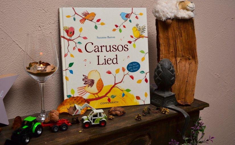 [REZENSION] Kinderbuch: CARUSOS LIED – SUZANNEBARTON